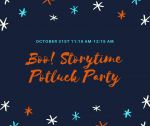 Boo! StorytimePotluck Party